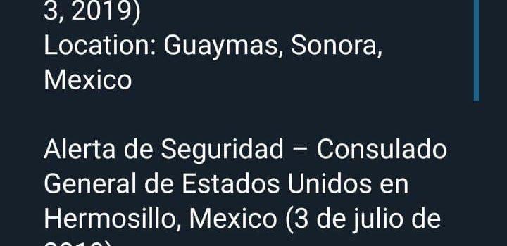 Alerta Consulado a no viajar a Guaymas y Empalme por violencia